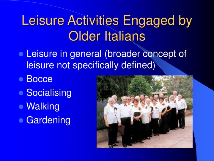 Leisure Activities Engaged by Older Italians