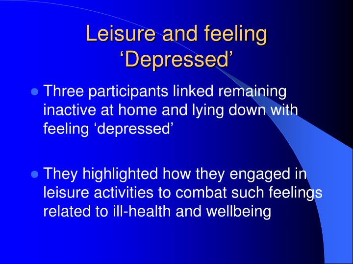 Leisure and feeling 'Depressed'