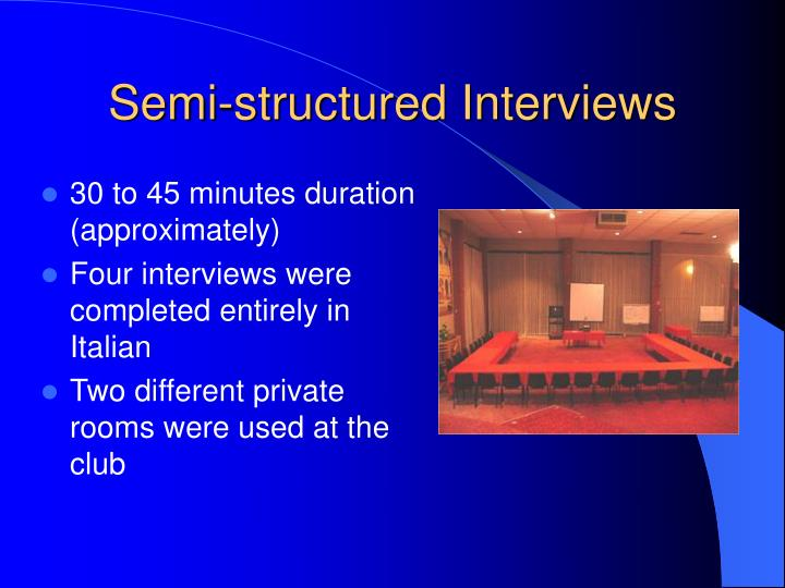 Semi-structured Interviews