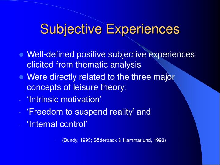 Subjective Experiences
