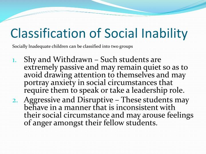 Classification of Social Inability