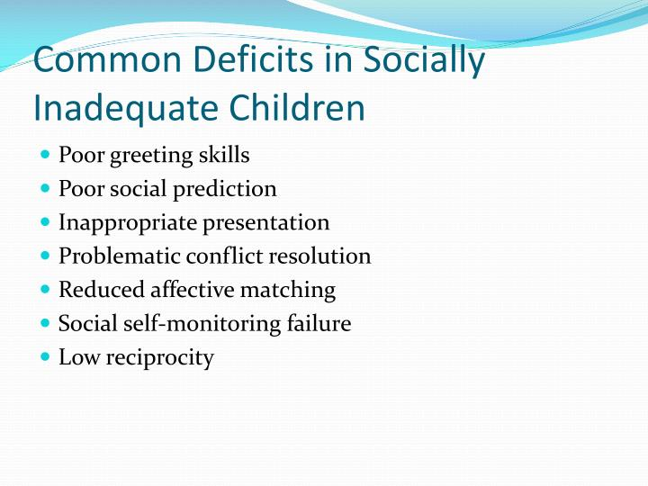 Common Deficits in Socially Inadequate Children