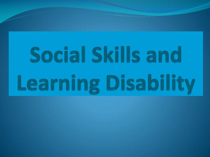 Social skills and learning disability