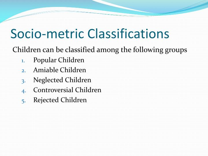 Socio-metric Classifications