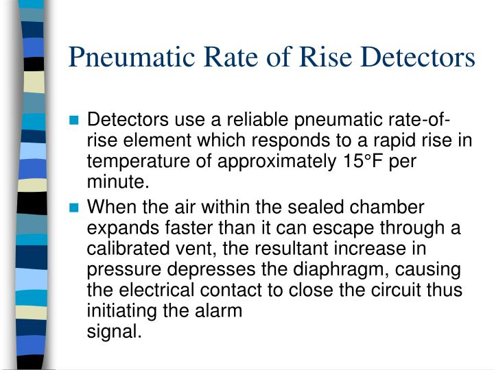 Pneumatic Rate of Rise Detectors