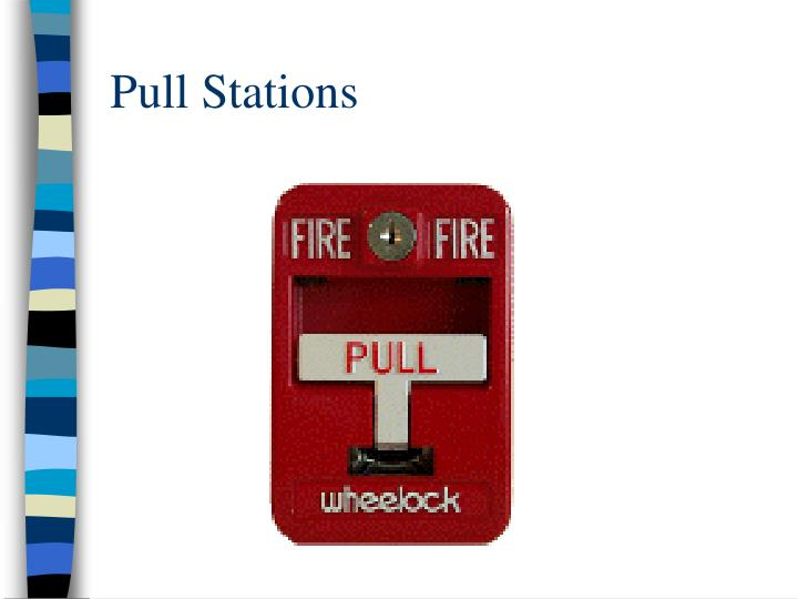 Pull Stations