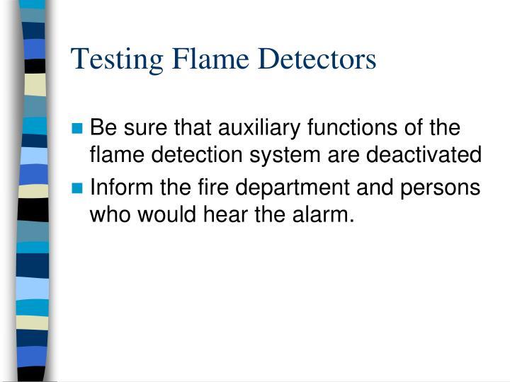 Testing Flame Detectors