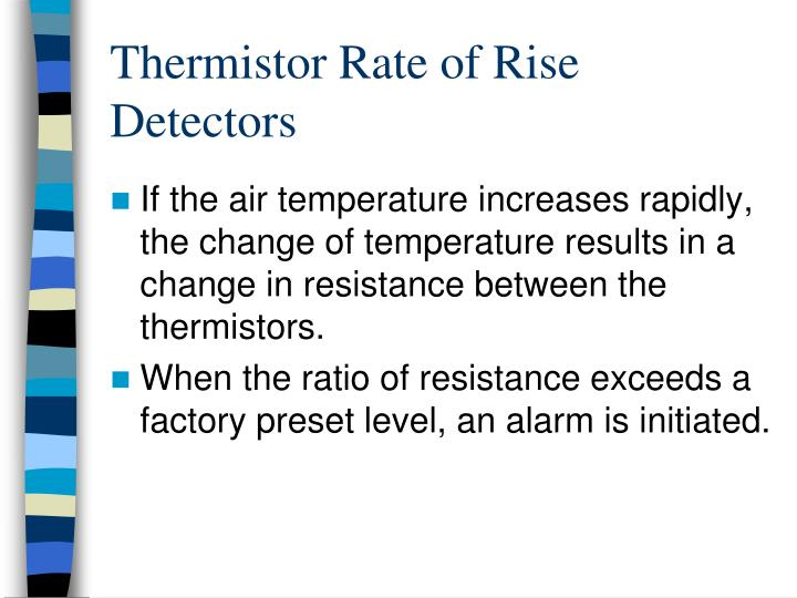 Thermistor Rate of Rise Detectors