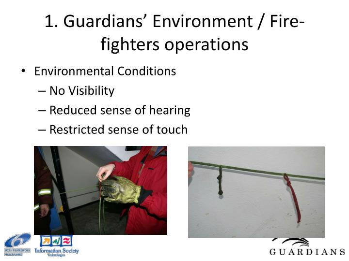 1. Guardians' Environment / Fire-fighters operations