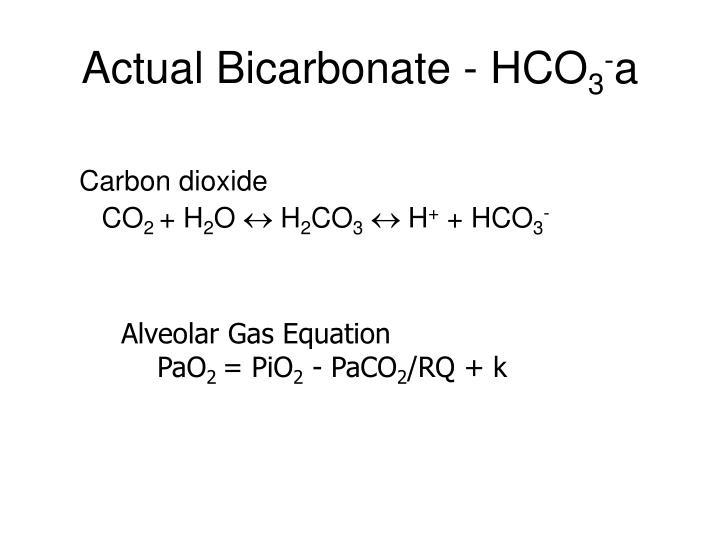 Actual Bicarbonate - HCO