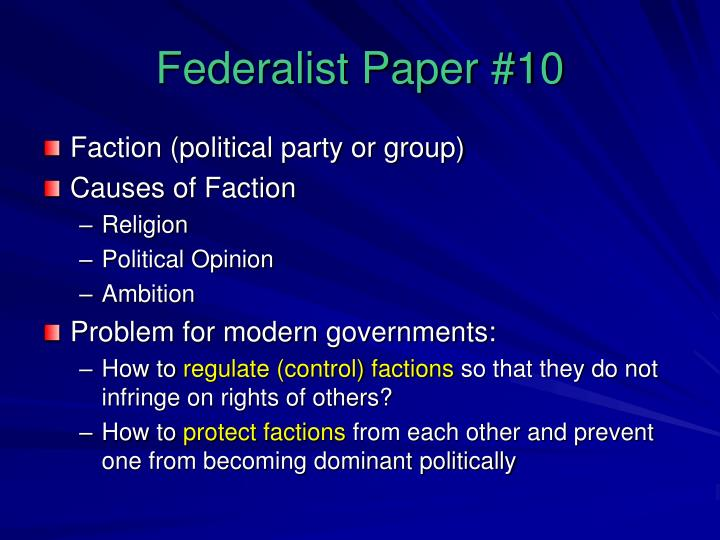 Federalist paper number 10