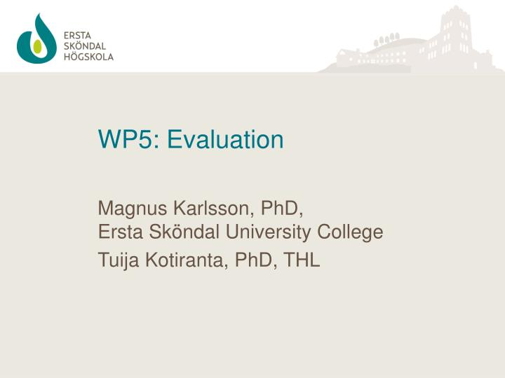 Wp5 evaluation