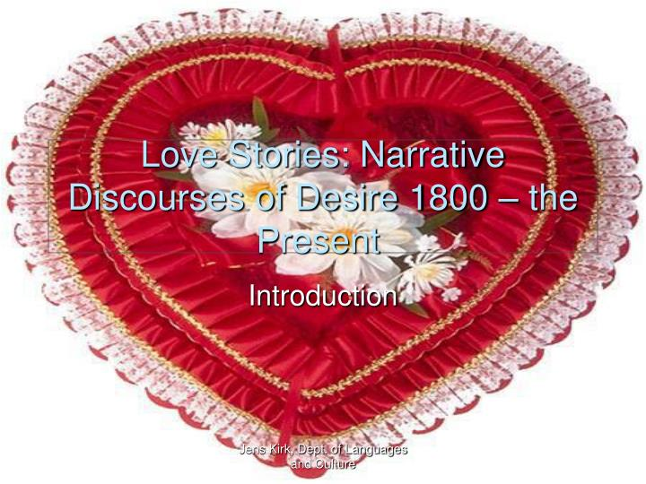 Love stories narrative discourses of desire 1800 the present