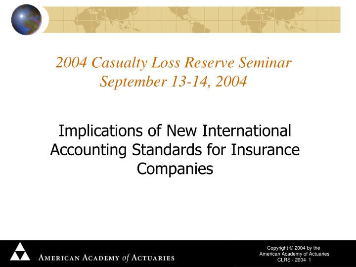 2004 casualty loss reserve seminar september 13 14 2004