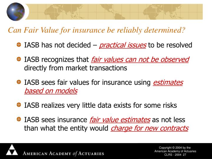 Can Fair Value for insurance be reliably determined?