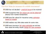 can fair value for insurance be reliably determined