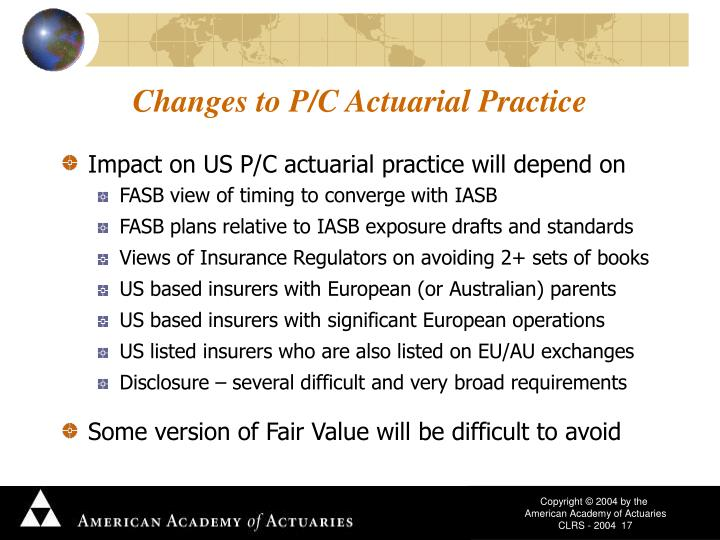 Changes to P/C Actuarial Practice