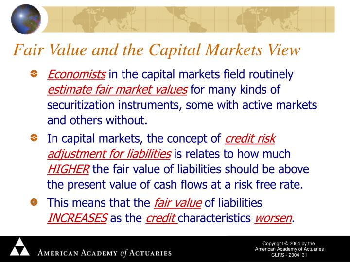 Fair Value and the Capital Markets View