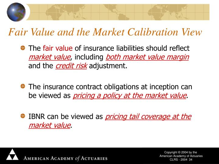 Fair Value and the Market Calibration View