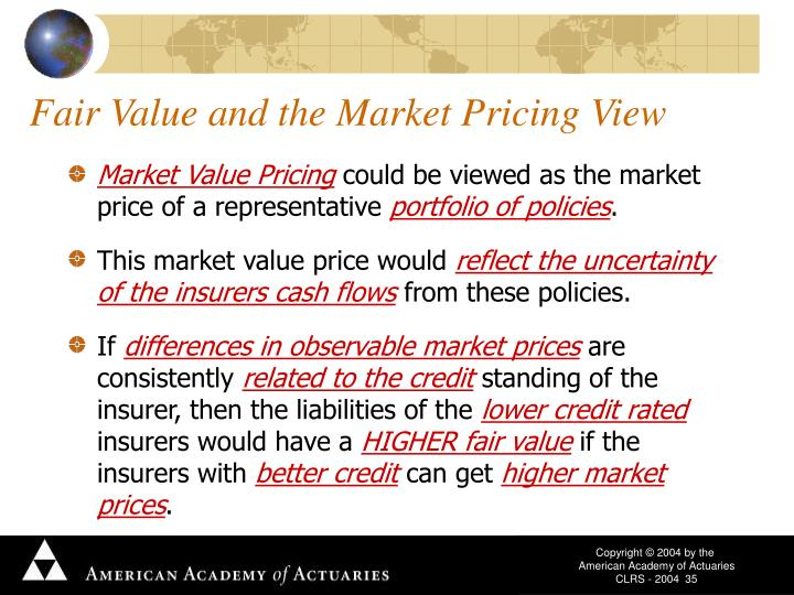 Fair Value and the Market Pricing View