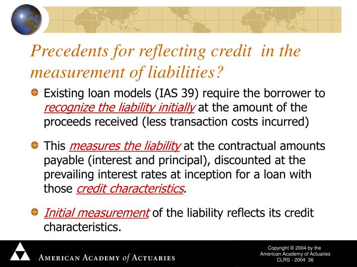 Precedents for reflecting credit  in the measurement of liabilities?