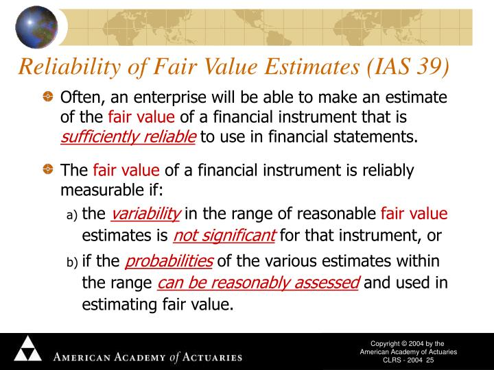 Reliability of Fair Value Estimates (IAS 39)