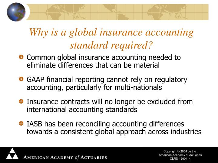 Why is a global insurance accounting standard required?