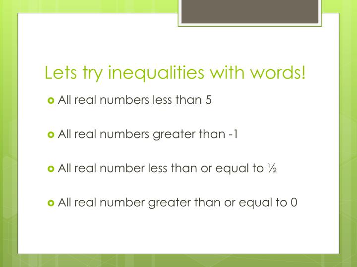 Lets try inequalities with words!