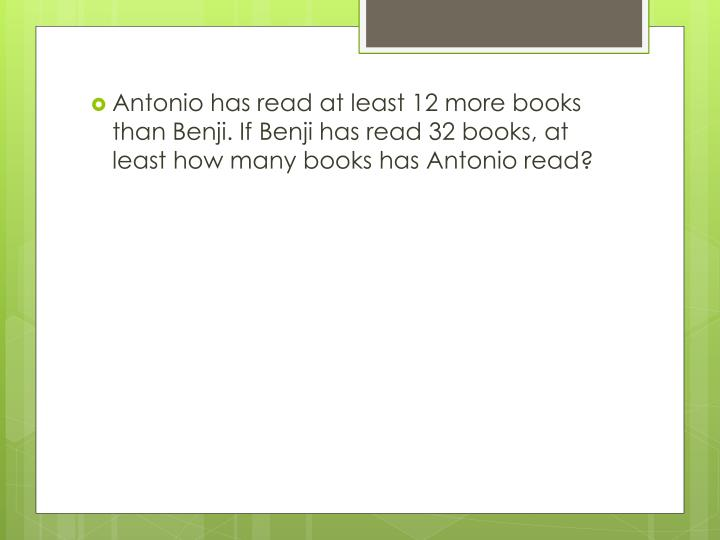 Antonio has read at least 12 more books than