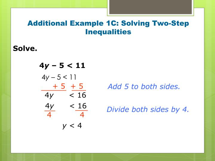 Additional Example 1C: Solving Two-Step Inequalities
