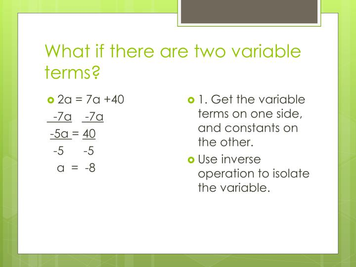 What if there are two variable terms?