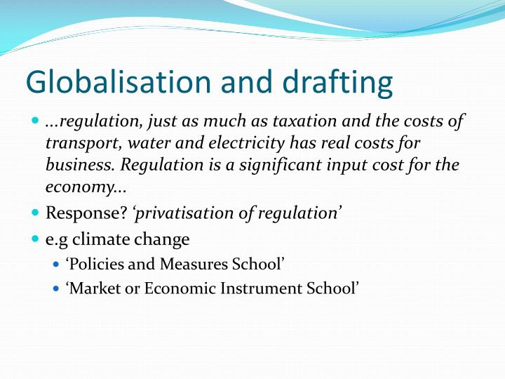 Globalisation and drafting