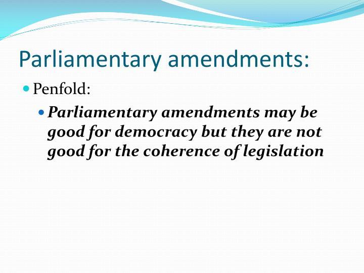 Parliamentary amendments:
