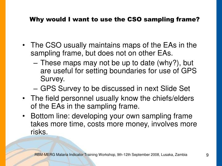 Why would I want to use the CSO sampling frame?