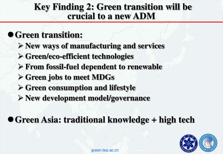 Key Finding 2: Green transition will be crucial to a new ADM