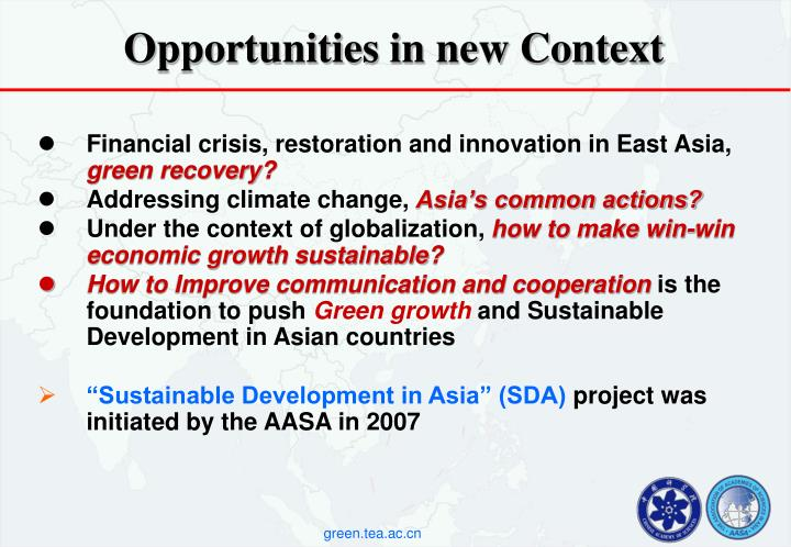 Opportunities in new Context