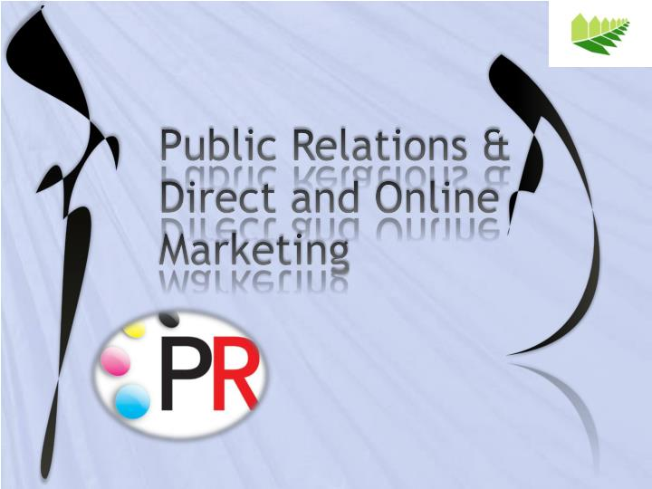 Public Relations & Direct and Online Marketing
