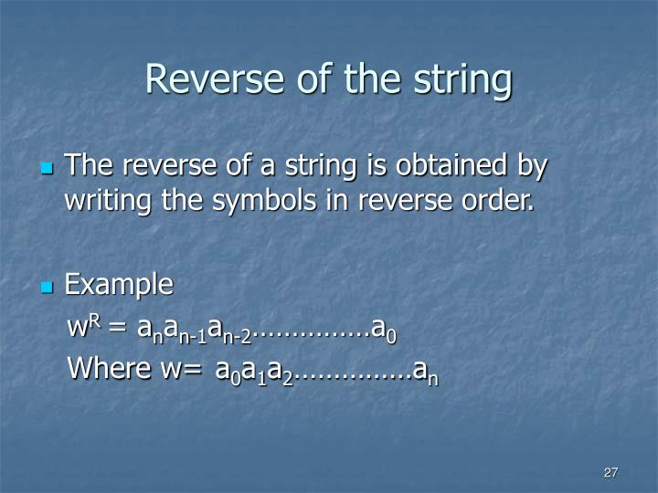 Reverse of the string