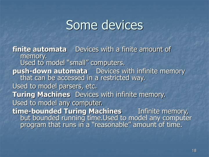 Some devices