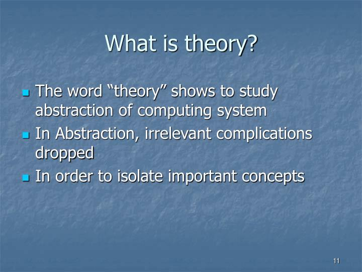What is theory?