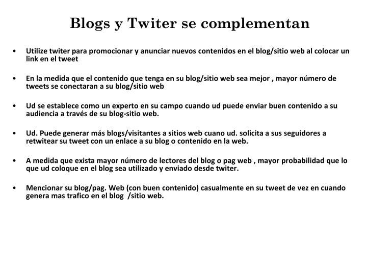 Blogs y Twiter se complementan
