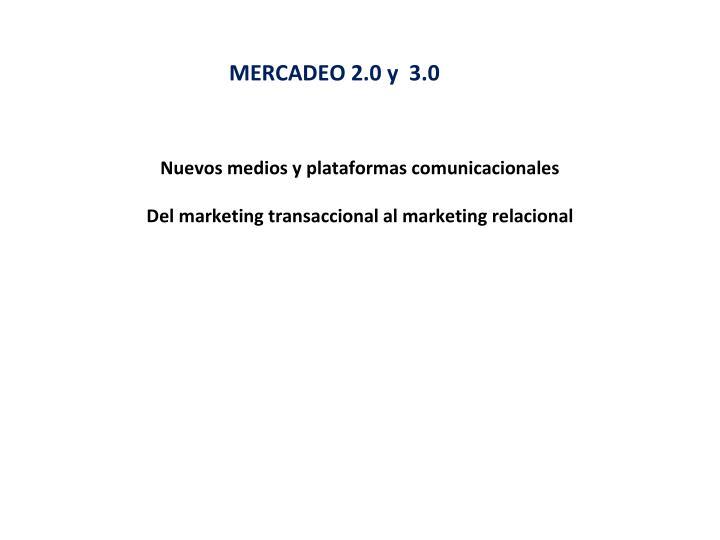 MERCADEO 2.0 y  3.0