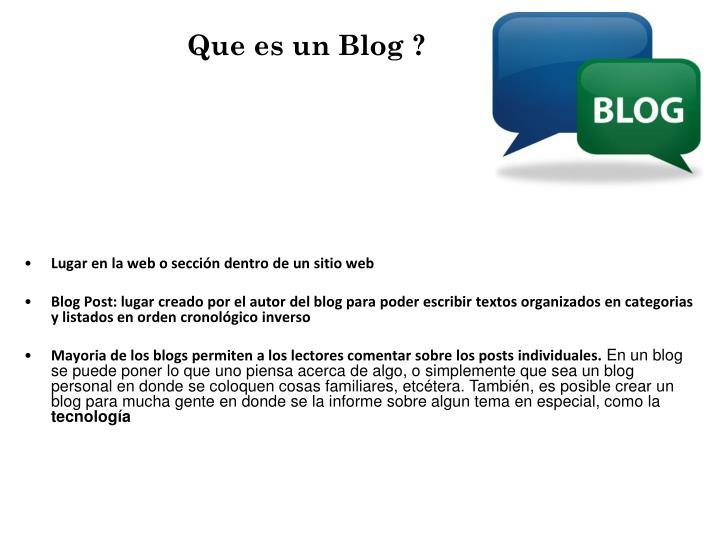 Que es un Blog ?