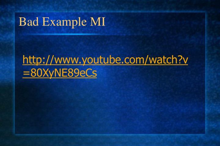 Bad Example MI