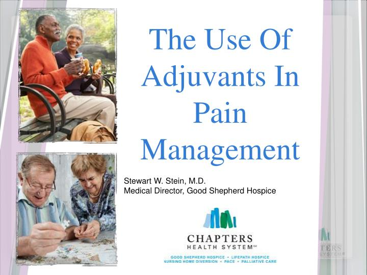 The use of adjuvants in pain management