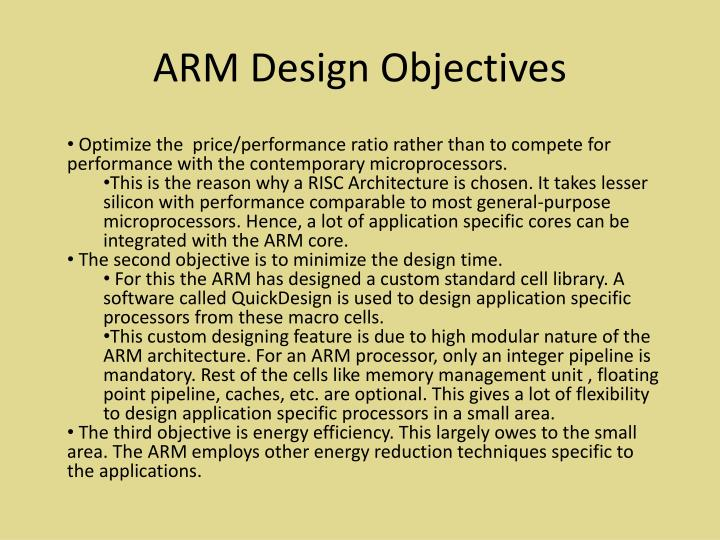 ARM Design Objectives