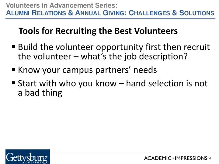 Tools for Recruiting the Best Volunteers