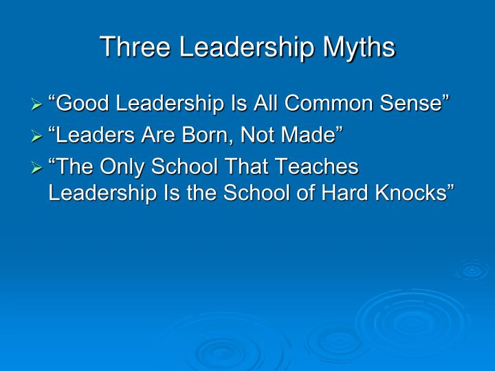 Three Leadership Myths