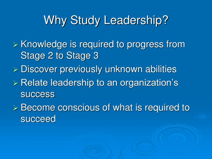Why Study Leadership?