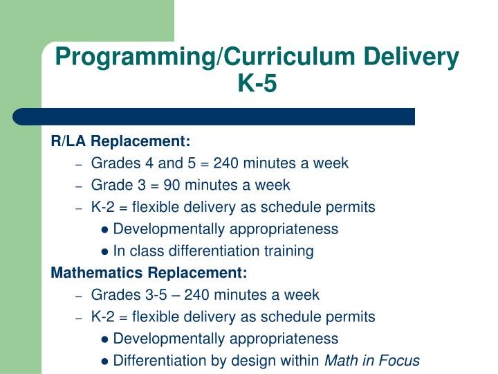 Programming/Curriculum Delivery K-5